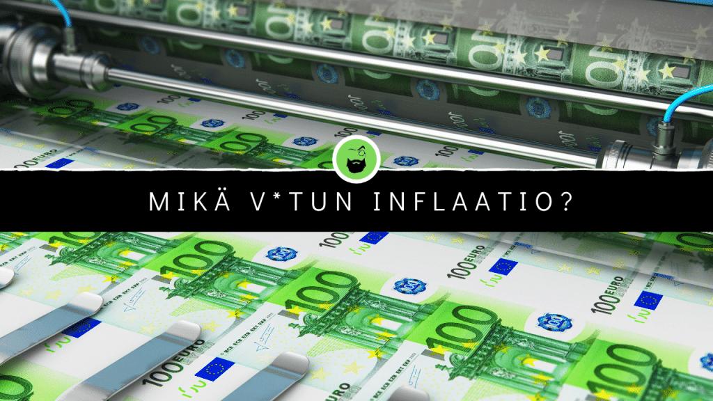 Inflaation pitäisi kiinnostaa myös sinua